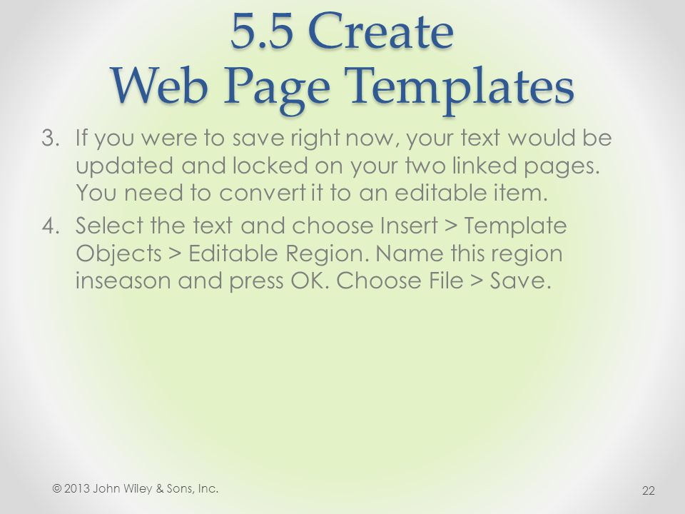 5.5 Create Web Page Templates 3.If you were to save right now, your text would be updated and locked on your two linked pages.