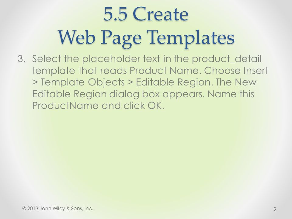 5.5 Create Web Page Templates 3.Select the placeholder text in the product_detail template that reads Product Name.