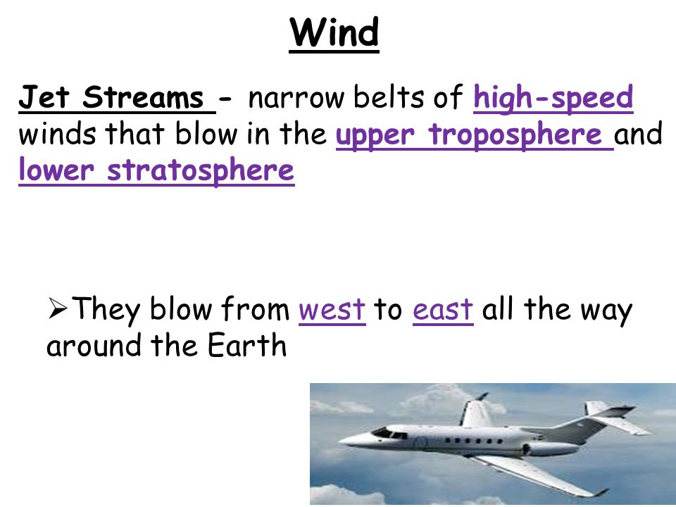 Wind Wind – moving air caused by differences in air pressure.