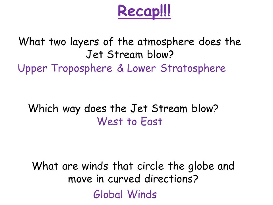Recap!!. Differences in cause wind to move.