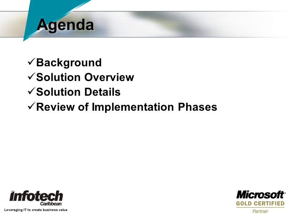 Agenda Background Solution Overview Solution Details Review of Implementation Phases