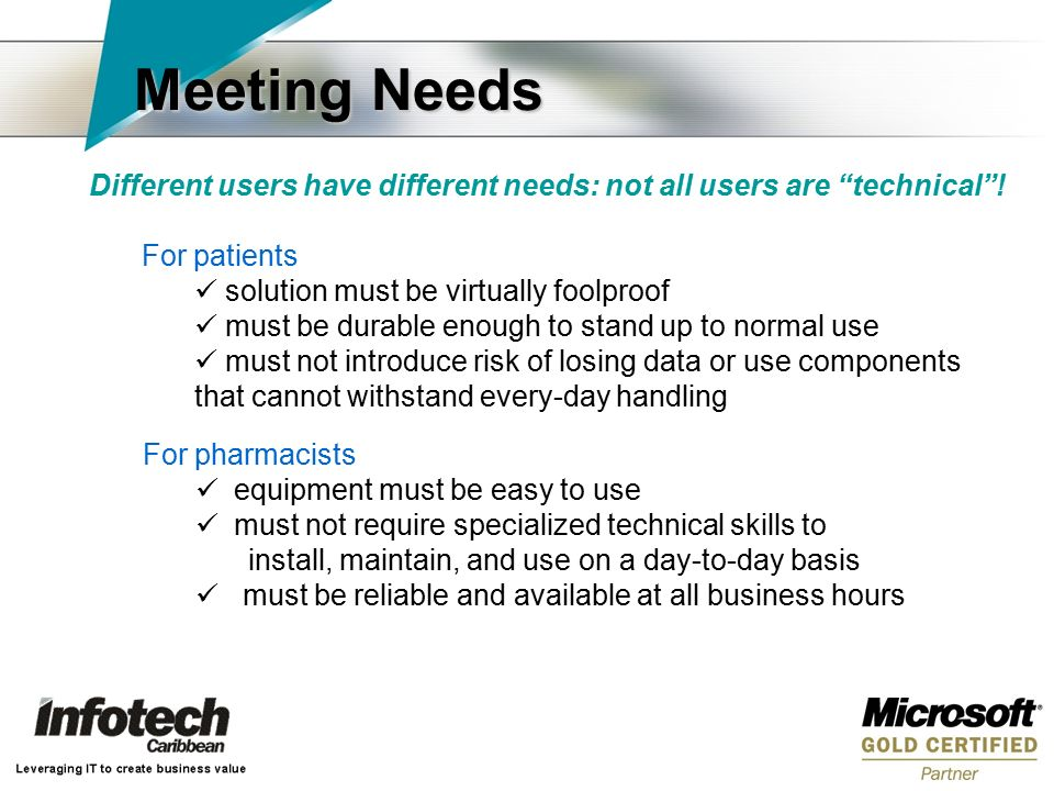 Different users have different needs: not all users are technical .