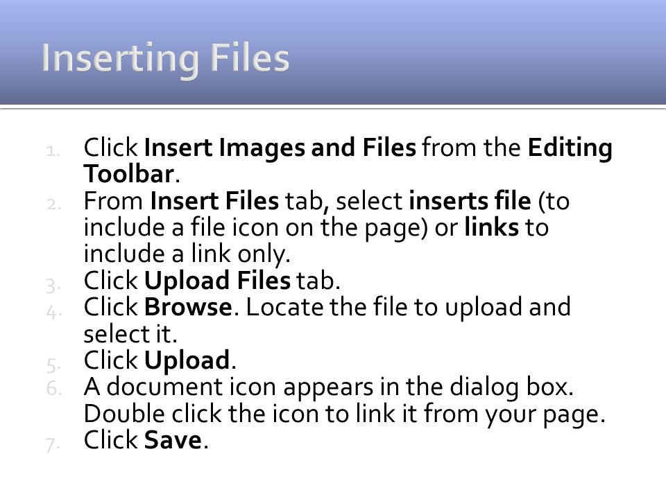 1. Click Insert Images and Files from the Editing Toolbar.