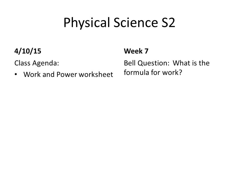 Physical Science S2 Class Agendabell Question Physical Science S2