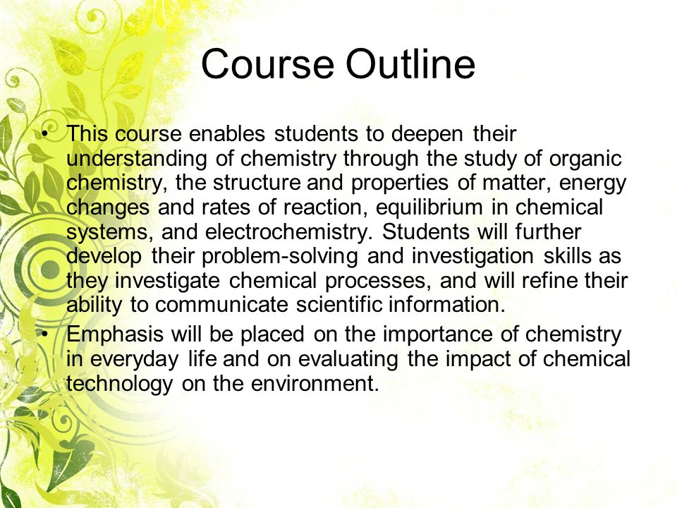 Grade 12, Chemistry SCH4U Ms Yang  Tell me a bit about yourself Your