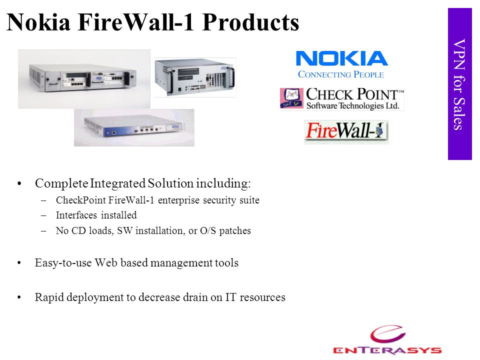 VPN for Sales Nokia FireWall-1 Products Complete Integrated