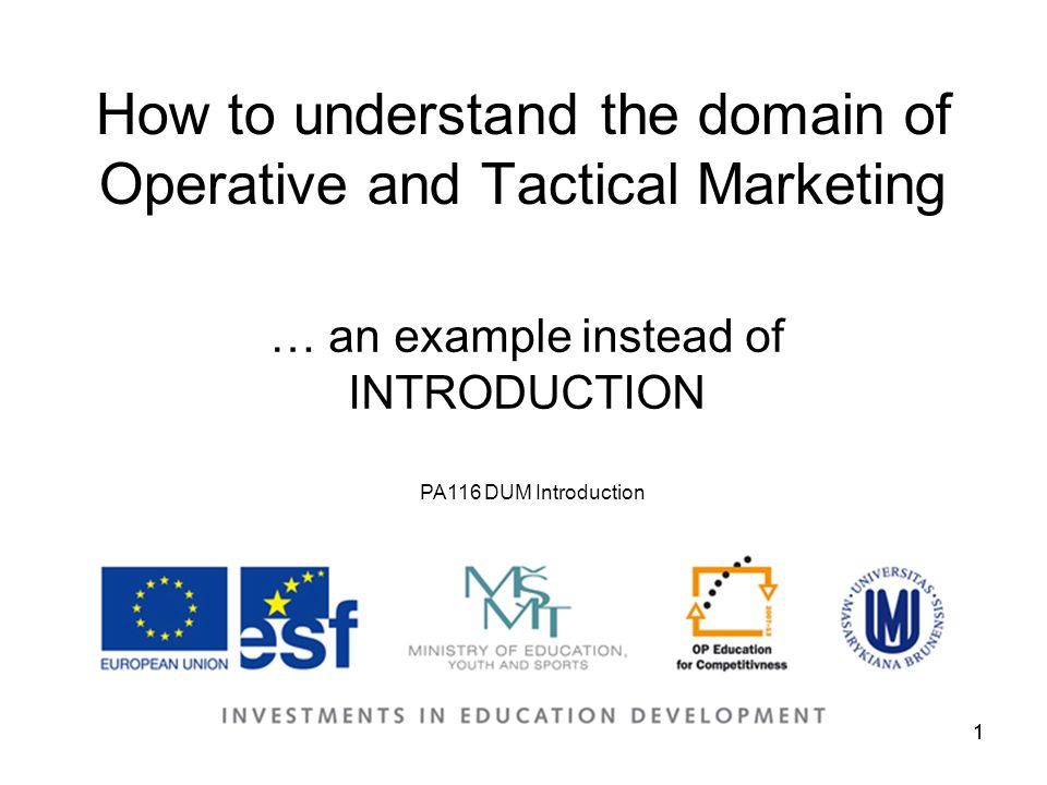 1 pa116 dum introduction 1 how to understand the domain of operative