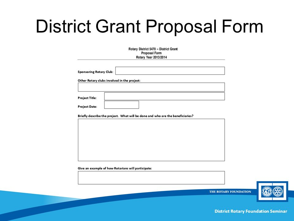 District Rotary Foundation Seminar District Grant Proposal Form