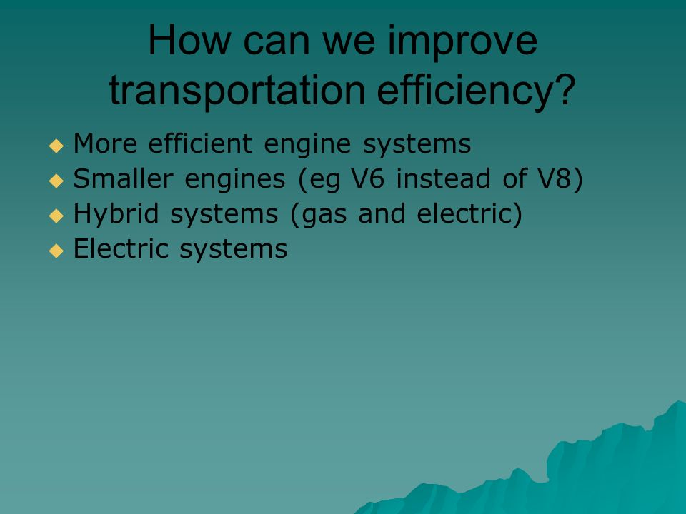 How can we improve transportation efficiency.