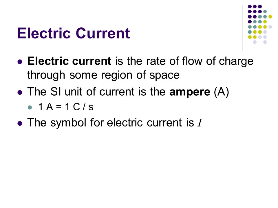 Chapter 27 Current And Resistance Electric Current Electric Current