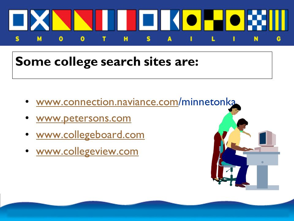 Some college search sites are: