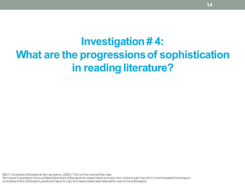 Investigation # 4: What are the progressions of sophistication in reading literature.