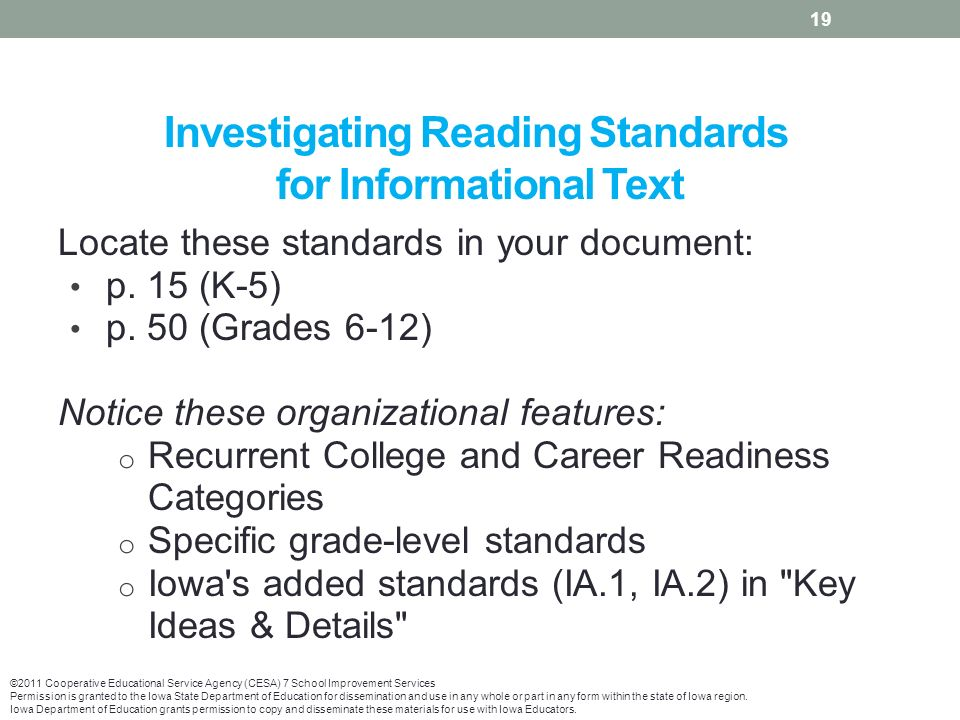 Investigating Reading Standards for Informational Text Locate these standards in your document: p.