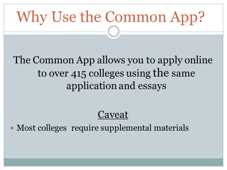 Why Use the Common App.