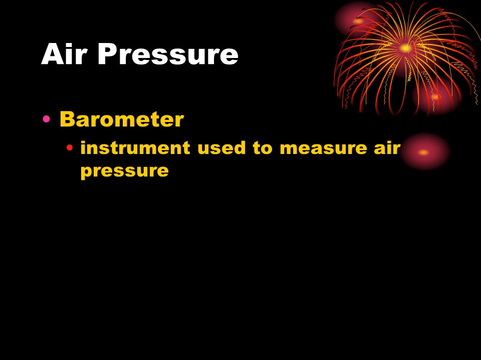 Air Pressure Barometer instrument used to measure air pressure