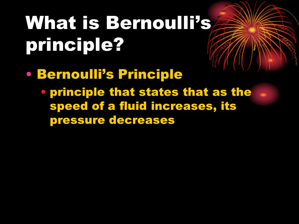 What is Bernoulli's principle.