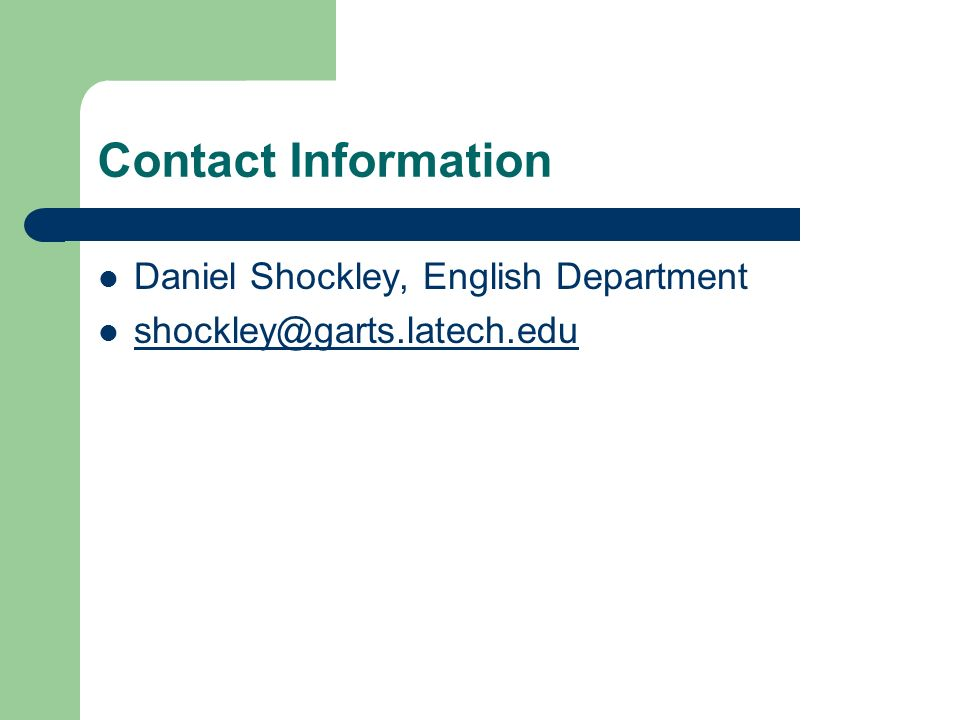 Contact Information Daniel Shockley, English Department
