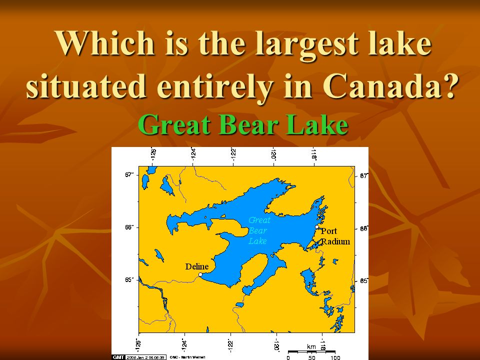 Which is the largest lake situated entirely in Canada Great Bear Lake