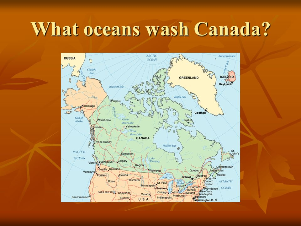 What oceans wash Canada