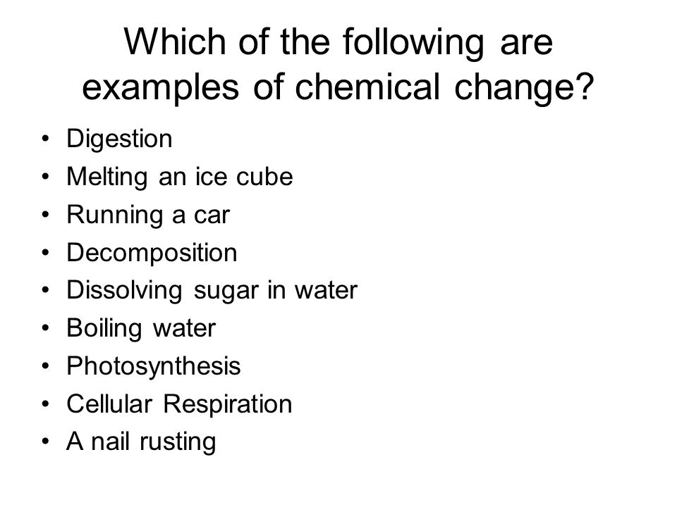 Chemical Reactions Which Of The Following Are Examples Of Chemical