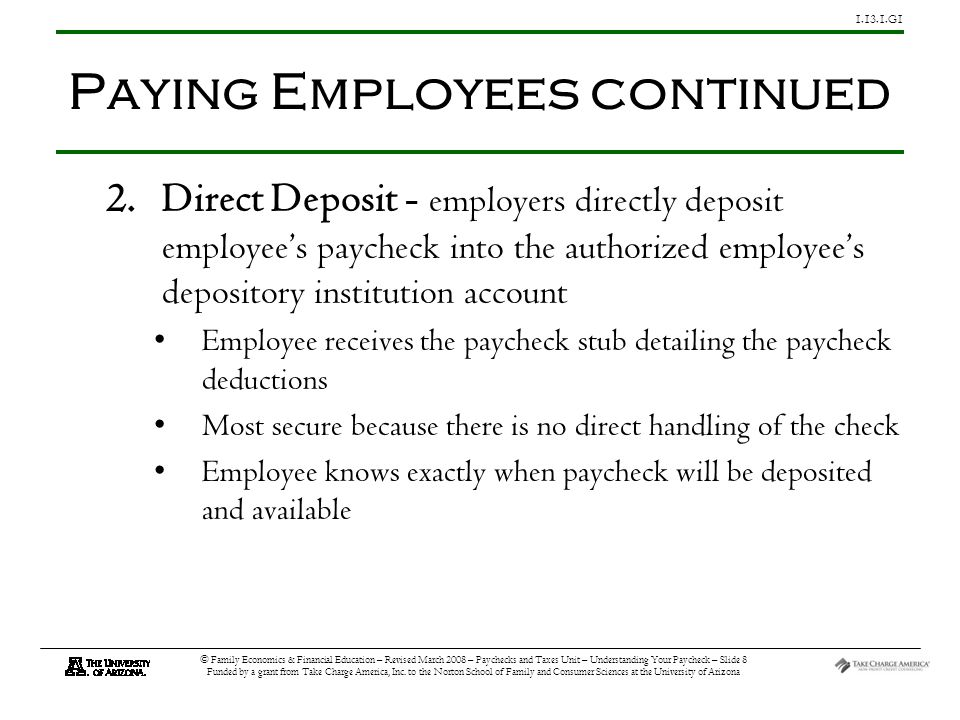 G1 © Family Economics & Financial Education – Revised March 2008 – Paychecks and Taxes Unit – Understanding Your Paycheck – Slide 8 Funded by a grant from Take Charge America, Inc.