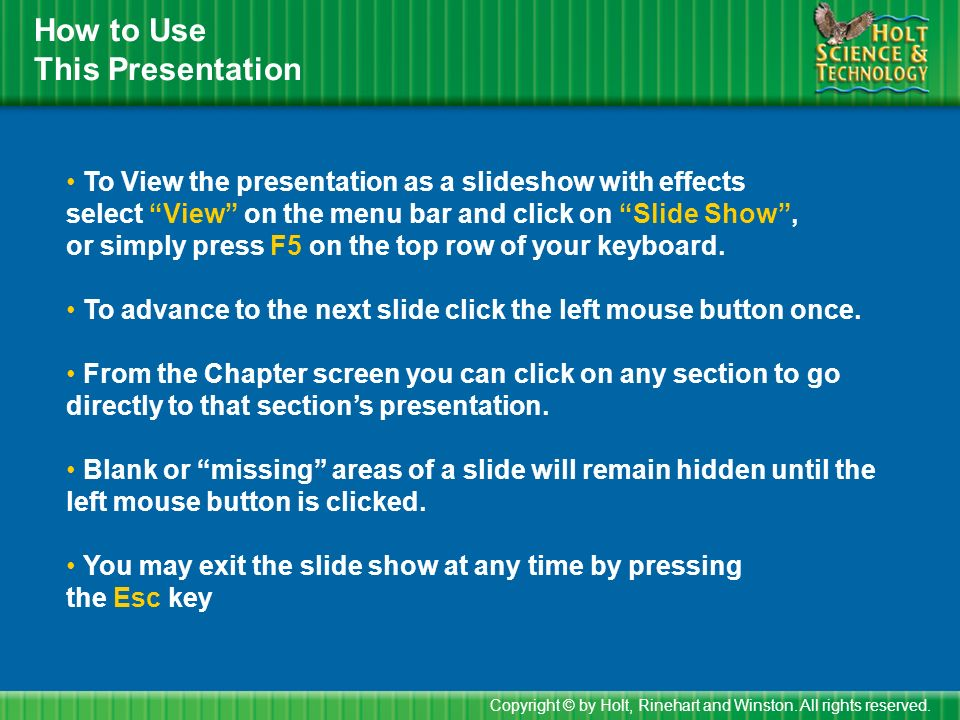 How to Use This Presentation To View the presentation as a slideshow with effects select View on the menu bar and click on Slide Show , or simply press F5 on the top row of your keyboard.