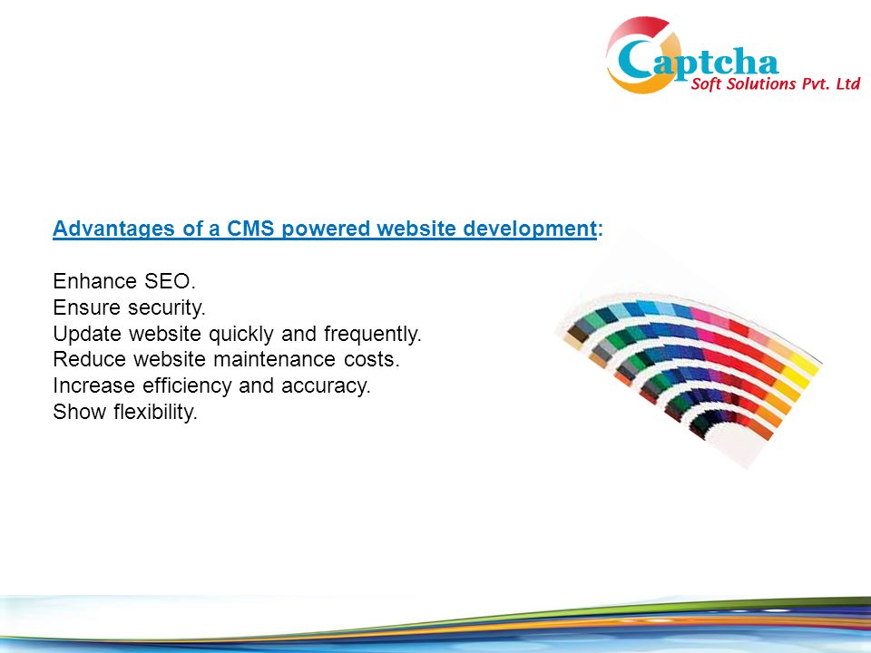 Advantages of a CMS powered website development: Enhance SEO.