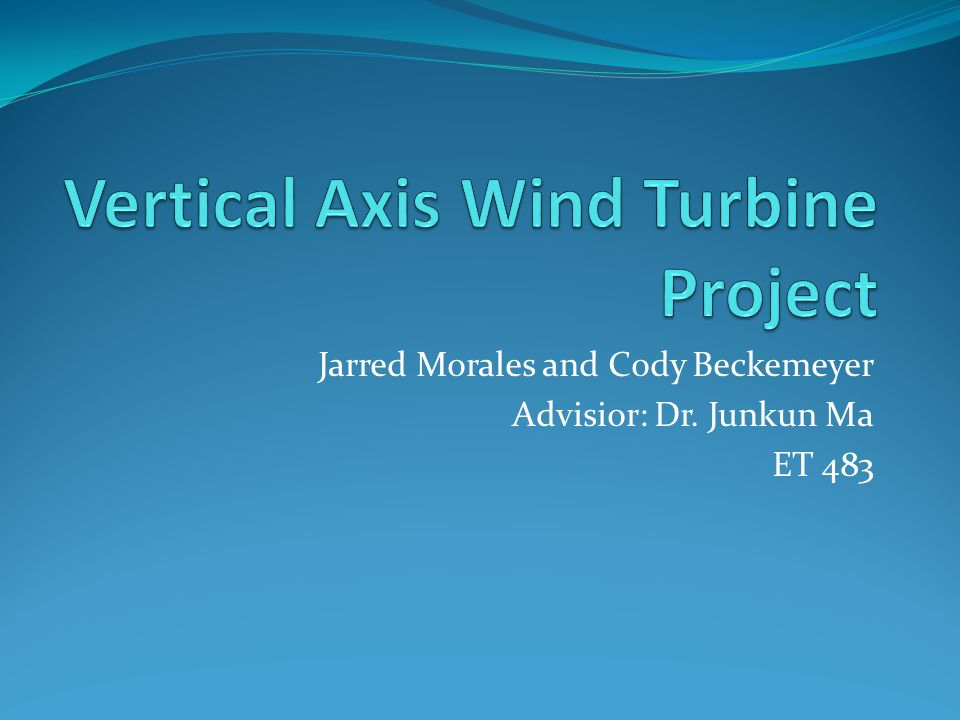 Jarred Morales and Cody Beckemeyer Advisior: Dr. Junkun Ma ET 483