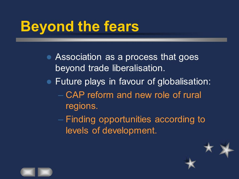 Beyond the fears Association as a process that goes beyond trade liberalisation.