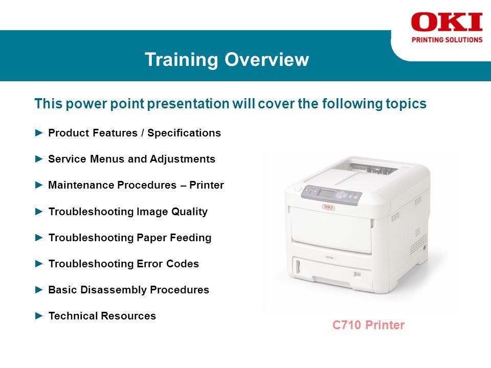 Oki Printing Solutions Desktop Color Printers Service Training for