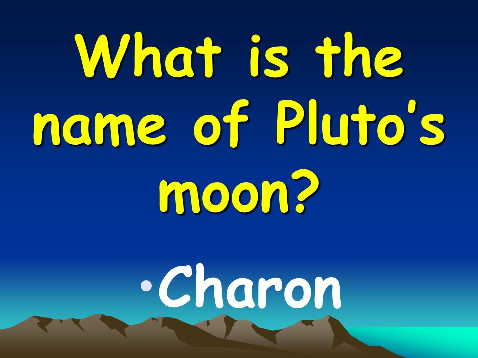 What is the name of Pluto's moon Charon