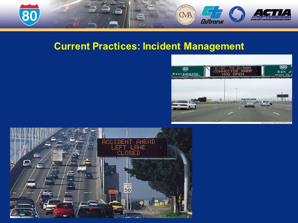 Interstate 80 Integrated Corridor Management Project January 15