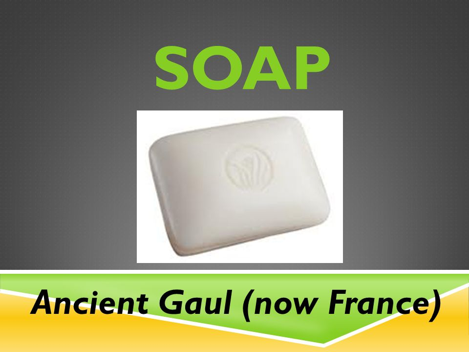 SOAP Ancient Gaul (now France)