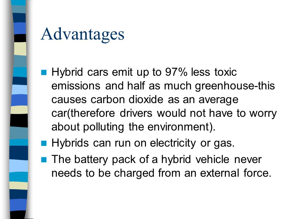 14 Advantages Hybrid Cars Emit Up To 97 Less Toxic Emissions And Half As Much Greenhouse This Causes Carbon Dioxide An Average Car Therefore Drivers