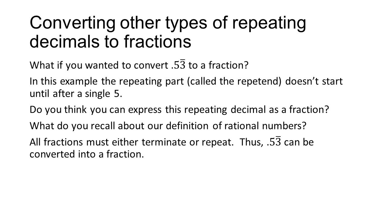converting repeating decimals to fractions nsa ppt download  converting other types of repeating decimals to fractions