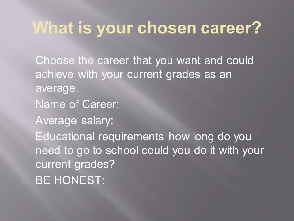 What is your chosen career.