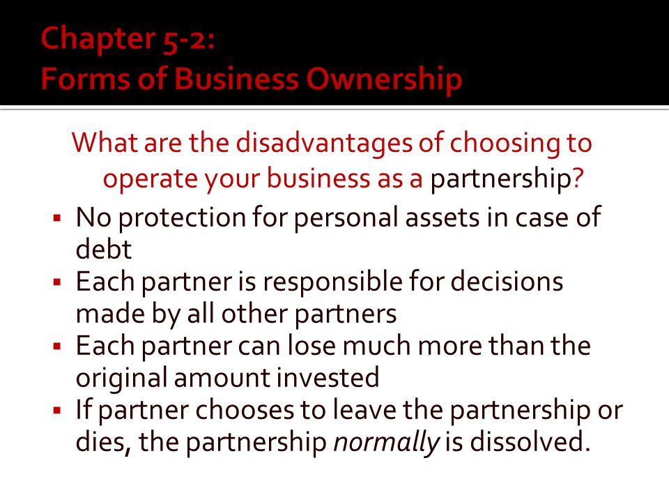 What are the advantages of choosing to operate your business as a partnership.