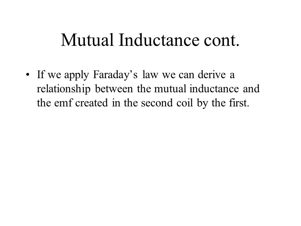 Mutual Inductance cont.