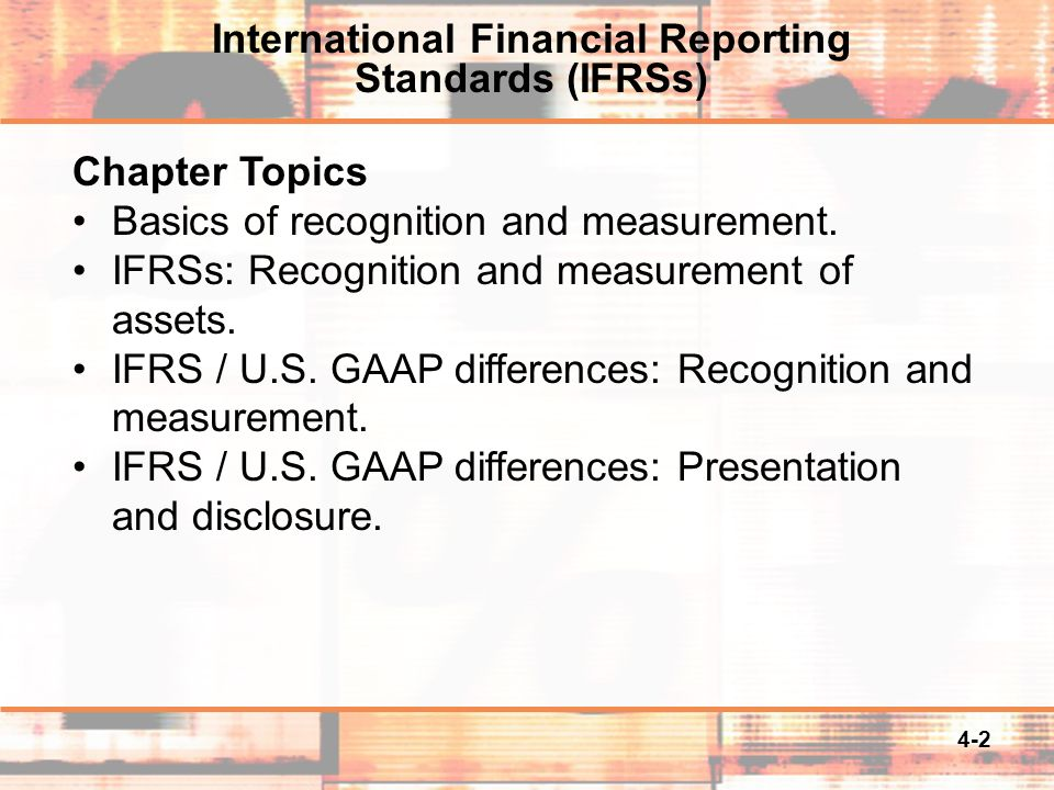 4-2 Chapter Topics Basics of recognition and measurement.