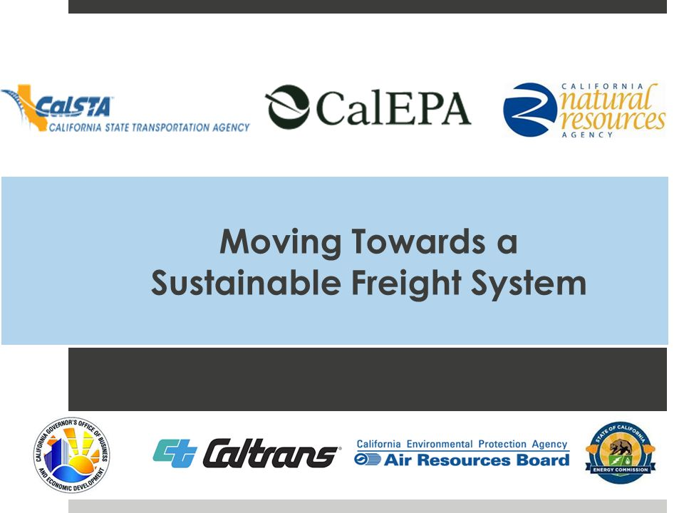 Moving Towards a Sustainable Freight System
