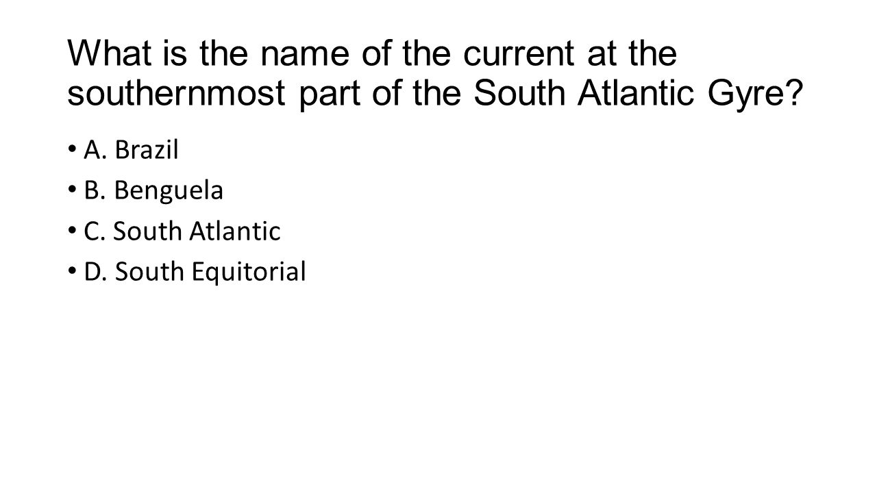 What is the name of the current at the southernmost part of the South Atlantic Gyre.
