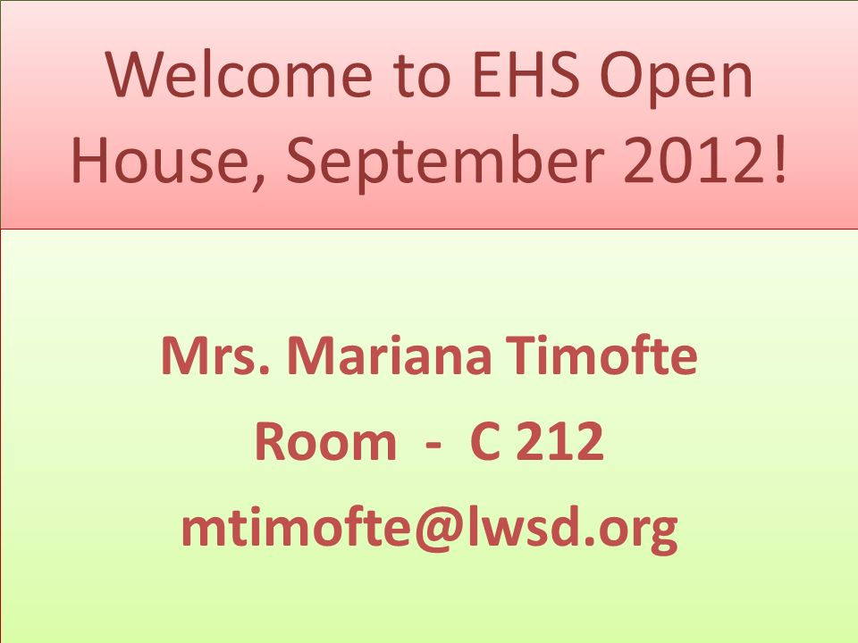 Welcome to EHS Open House, September Mrs.