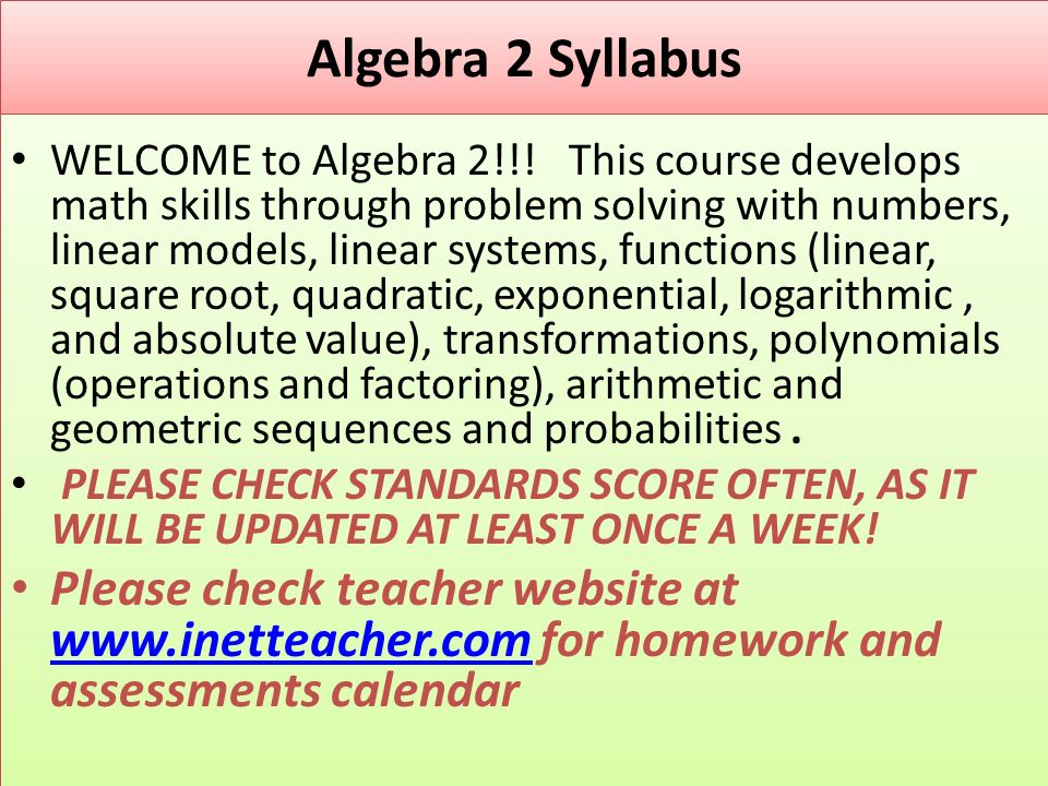 Algebra 2 Syllabus WELCOME to Algebra 2!!.