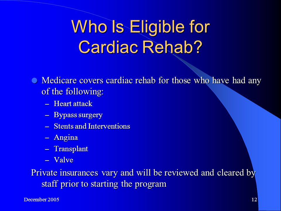 December Who Is Eligible for Cardiac Rehab.