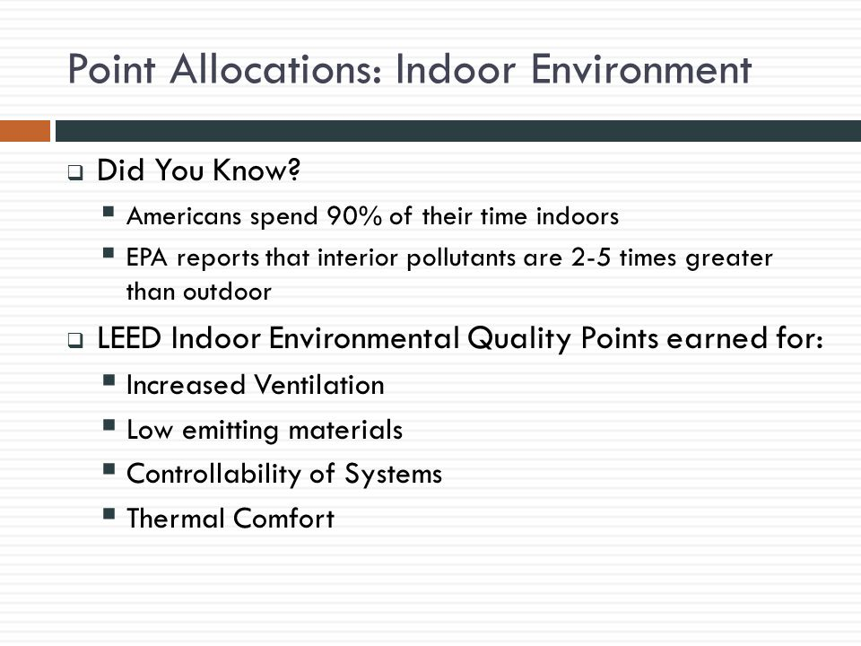 Point Allocations: Indoor Environment  Did You Know.