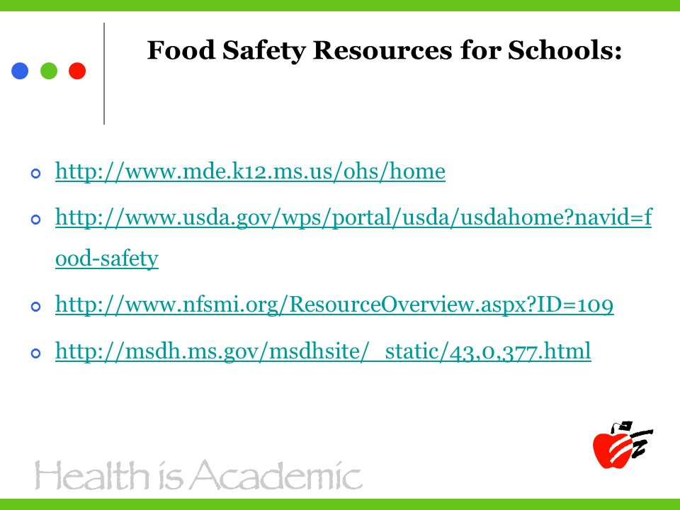 Food Safety Resources for Schools:     navid=f ood-safety   ID=109
