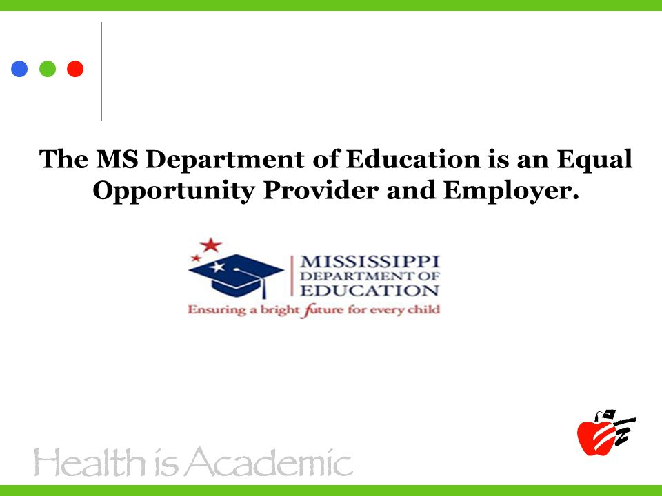 The MS Department of Education is an Equal Opportunity Provider and Employer.