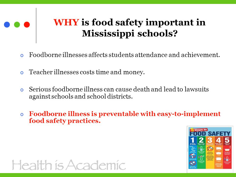 WHY is food safety important in Mississippi schools.