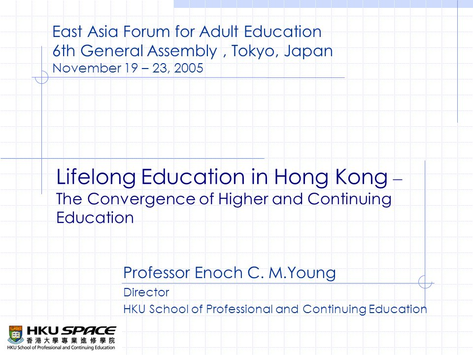 Lifelong Education in Hong Kong – The Convergence of Higher