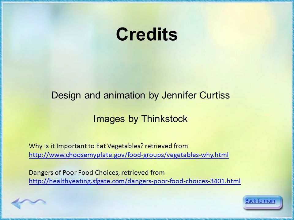 Credits Back to main Why Is it Important to Eat Vegetables.